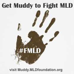 Get Muddy for MLD